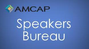 AMCAP Speakers Bureau